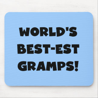 Black Text World's Best-est Gramps Gifts Mouse Pad