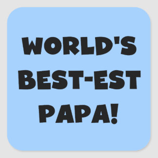 Black Text World's Best-est Papa Tshirts and Gifts Square Sticker