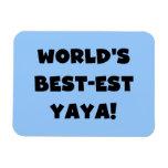 Black Text World's Best-est Yaya Gifts Vinyl Magnet