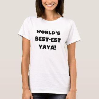 Black Text World's Best-est Yaya Gifts T-Shirt