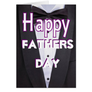 Black tie tuxedo happy fathers day card