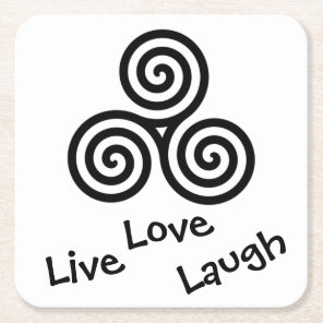 black Triple spiral Live Love Laugh on white Square Paper Coaster