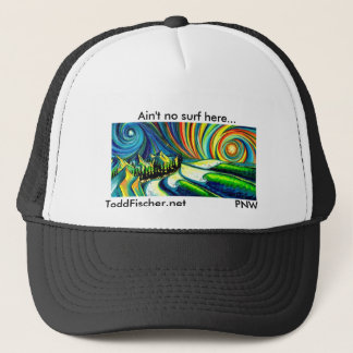"Black Trucker hat, Ain""t no surf here Trucker Hat"