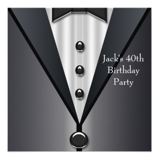 Black Tuxedo Mans 40th Birthday Party Custom Invite