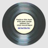 Black Vinyl Music Record Label With Your Photo Classic Round Sticker at Zazzle