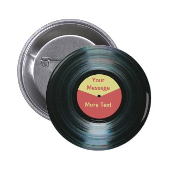 Black Vinyl Music Red And Yellow Record Label Pinback Button by DigitalDreambuilder at Zazzle
