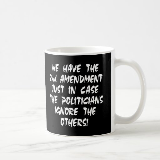 Black We Have 2nd Amendment Mugs