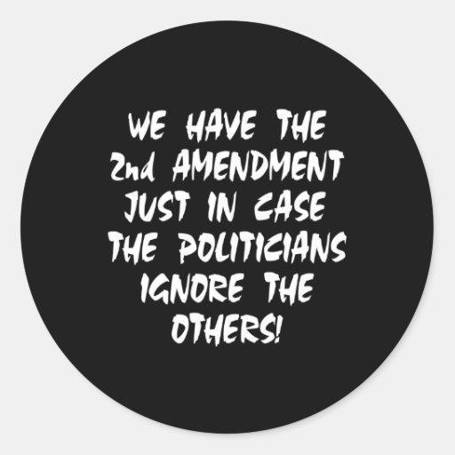 Black We Have 2nd Amendment Round Sticker