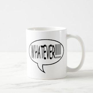 Black Whatever!!! Speech Bubble Classic White Coffee Mug