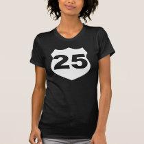 Black & White #25 ROAD Sign BIRTHDAY T-Shirt