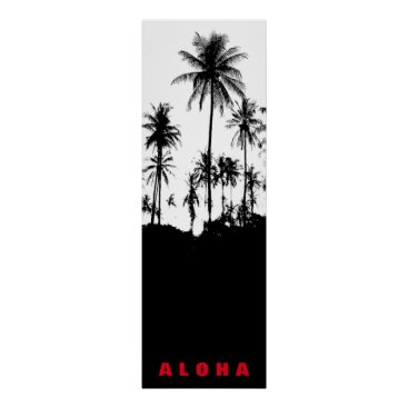 Beach Themed Black White Aloha Hawaii Palm Trees Tropics Travel Poster