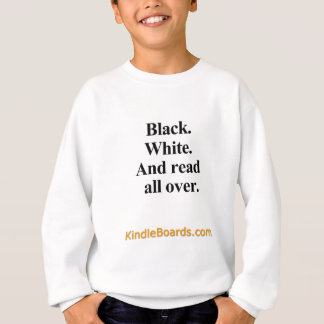 Black, White, and Read all Over apparel Sweatshirt