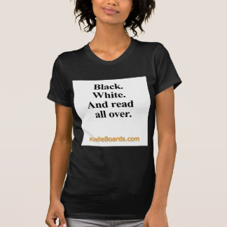 Black, White, and Read all Over apparel Tee Shirt