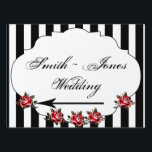 "Black White and Red Rose Direction Sign<br><div class=""desc"">This beautiful and elegant design, called Black White and Red Rose Wedding, has a black and white stripe background. In the center there is a white inset frame with scalloped edges with red roses towards the bottom. This would be perfect for your Gothic wedding or modern event! This set has...</div>"