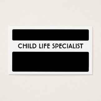 Black white child life specialist business cards