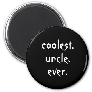 Black White Coolest Uncle Ever Magnet