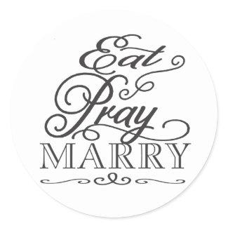 Black & White Eat Pray Love/Marry Wedding Sticker zazzle_sticker