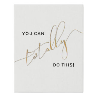 Black White Faux Gold You Can Totally Do This Faux Canvas Print