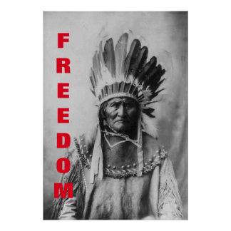 Black & White Geronimo Freedom Motivational Poster