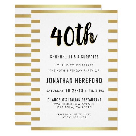 Black White Gold Surprise 40th Birthday Party Invitation