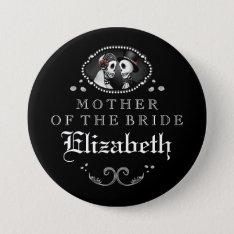 Black White Halloween Wedding Mother Of Bride Pinback Button at Zazzle