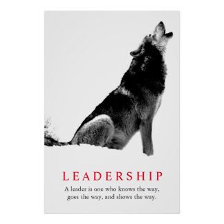 Black White Inspirational Leadership Wolf Poster