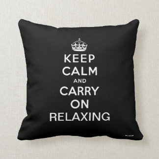 Black White Keep Calm and Carry On Relaxing Throw Pillow
