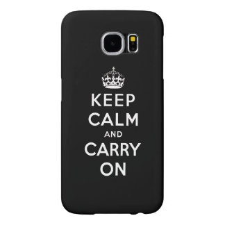 Black White Keep Calm and Carry On Samsung Galaxy S6 Cases