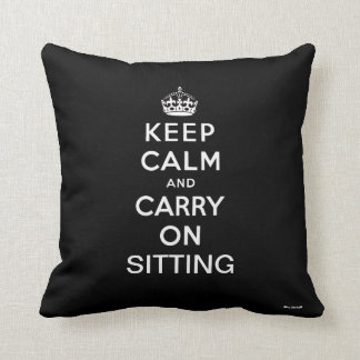 Black White Keep Calm and Carry On Sitting Throw Pillow