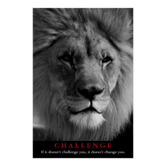 Black & White Lion Motivational Challenge Poster