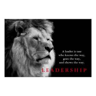 Leadership Quote | Black White Lion Motivational Leadership Quote Poster