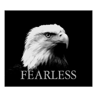 Black & White Motivational Fearless Eagle Poster
