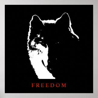 Black White Motivational Freedom Wolf Poster