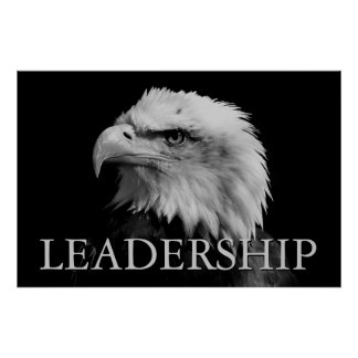 Black & White Motivational Leadership Eagle Poster