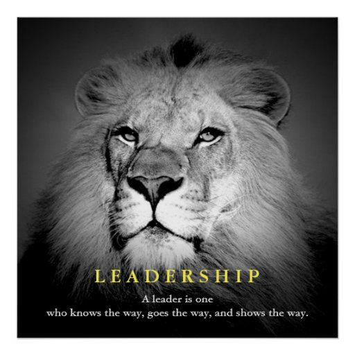 Motivational Quotes With Lion Images: Black & White Motivational Leadership Quote Lion Poster