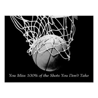 Black White Motivational Quote Basketball Poster