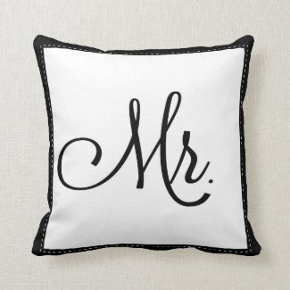"""Black & White """"Mr."""" pillow, personalized on back Throw Pillow"""