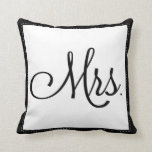 "Black & White ""Mrs."" pillow, personalized on back"
