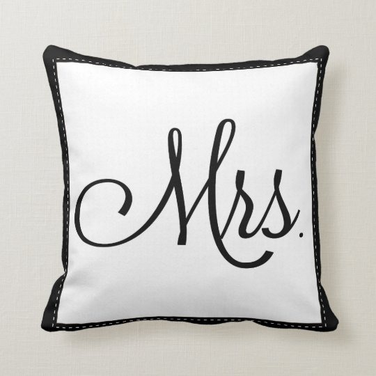 """Black & White """"Mrs."""" pillow, personalized on back Throw Pillow"""