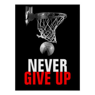 Black White Never Give Up Success Basketball Print
