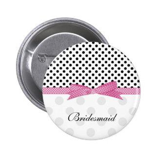 Black, white, pink polka dot Wedding Bridesmaid Pinback Button