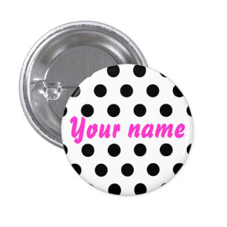 Black white Polka Dots Name - Button