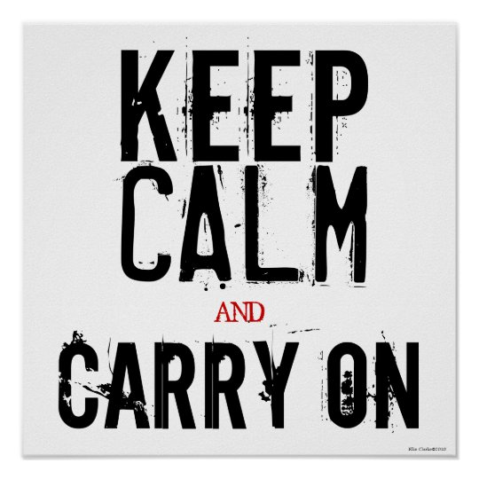 Black White Red Keep Calm and Carry On Art Poster