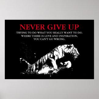 Black White Tiger Never Give Up Motivational Poster