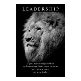 Black White Trendy Motivational Leadership Lion Poster