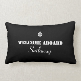 Black White Welcome Aboard Boat Nautical Pillow