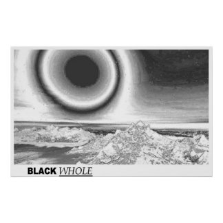 Black WHOLE Poster