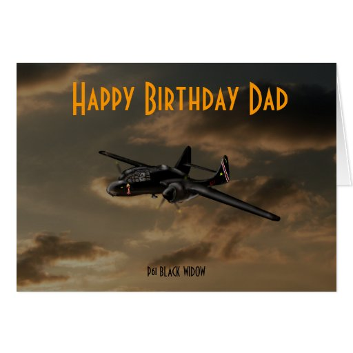 black widow, P61 BLACK WIDOW, Happy Birthday Dad Greeting Cards