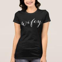 Black Wifey Shirt | White Script Style