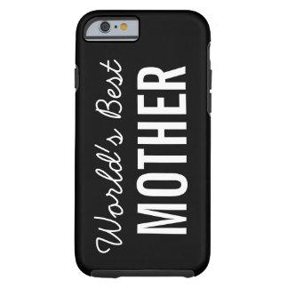 Black World's Best Mother Custom iPhone 6 Case